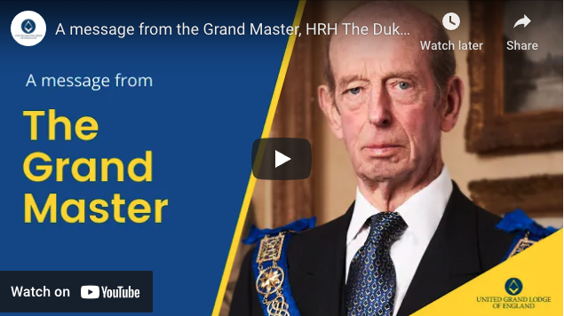 "Featured image for ""A message from the Grand Master, HRH The Duke of Kent"""